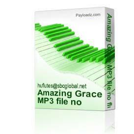 amazing grace mp3 file no flute