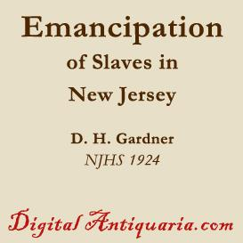Emancipation of Slaves in New Jersey | eBooks | History