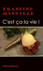 C'est a la vie ! de Francine Minville | eBooks | Poetry
