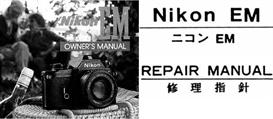 Nikon EM Repair Manual & Instruction Manuals | Other Files | Photography and Images