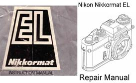 nikon nikkormat el repair manual & instruction manuals