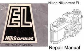Nikon Nikkormat EL Repair Manual & Instruction Manuals | Other Files | Photography and Images