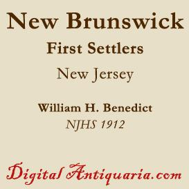 First Settlers of New Brunswick (New Jersey) | eBooks | History