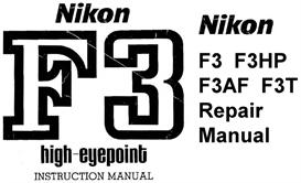 Nikon F3 HP (High Eyepoint) Repair Manual & Instruction Manual | Other Files | Photography and Images