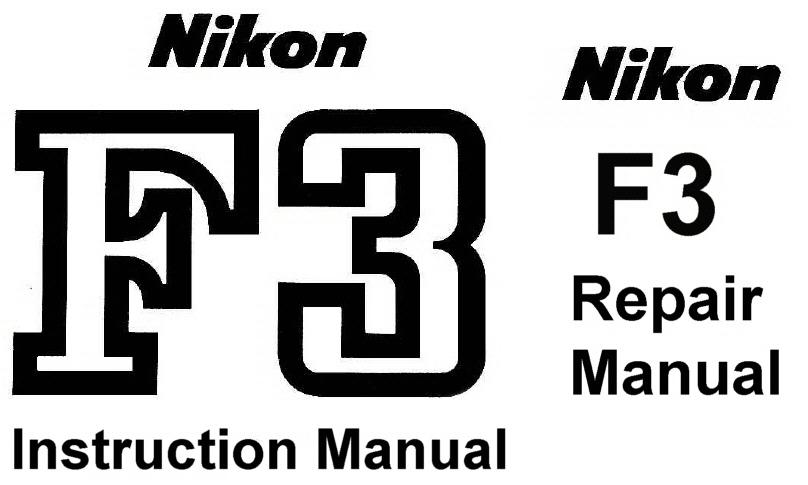 nikon f3 repair manual instruction manual other files rh store payloadz com Nikon F3 Photography nikon f4 instruction manual download