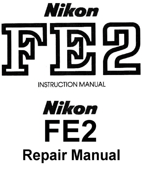 nikon fe2 repair manual instruction manuals other files rh store payloadz com nikon fe2 service manual pdf nikon fe service manual pdf