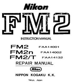 nikon fm2 fm2n fm2t  repair manual & nikon fm2 instruction manual