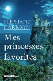 mes princesses favorites, de stphane carrion