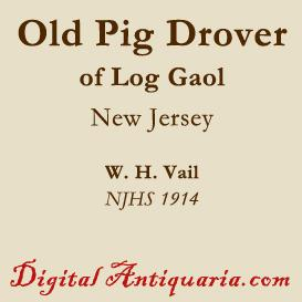 The Old Pig Drover of Log Gaol | eBooks | History