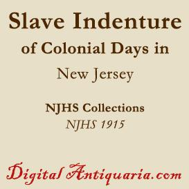 Slave Indenture of Colonial Days | eBooks | History