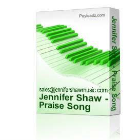 jennifer shaw - praise song