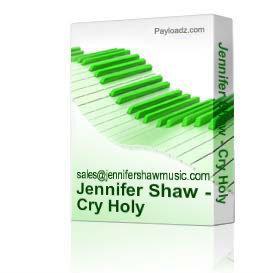 jennifer shaw - cry holy