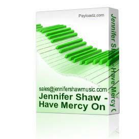 jennifer shaw - have mercy on me - psalm 51