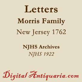 morris family correspondence 1762