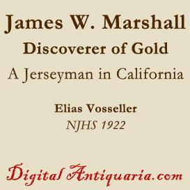 james w. marshall, the new jersey discoverer of gold