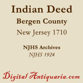 Indian Deed of 1710 (New Jersey) | eBooks | History