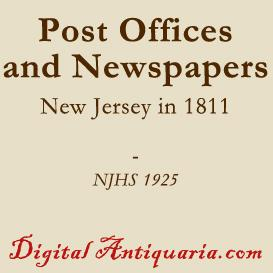 Post Offices and Newspapers in New Jersey in 1811 | eBooks | History
