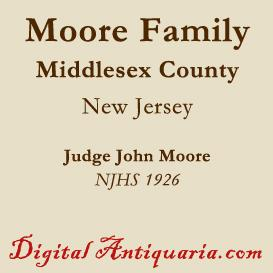 moore family of middlesex county, n.j.