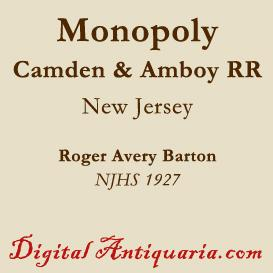 Camden and Amboy Railroad Monopoly | eBooks | History