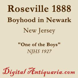 Roseville 1888 - A Boyhood in Newark (New Jersey) | eBooks | History