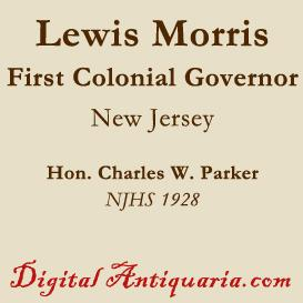 lewis morris, first colonial governor of new jersey