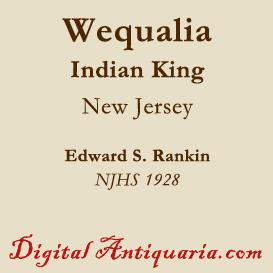 the indian king wequalia