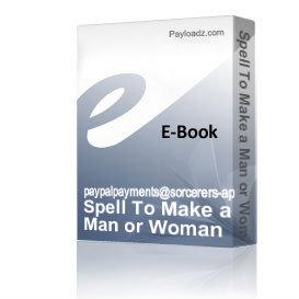 spell to make a man or woman more passionate towards you