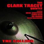 clark tracey quintet - the calling