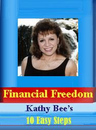 financial freedom / kathy bee's 10 easy  steps