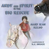 andy&spirit in the big rescue