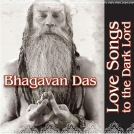 mp3 download  bhagavan das - love songs to the dark lord