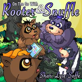 on the go with rooter&snuffle