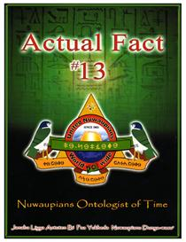 Actual Fact 13 Nuwaupians Ontologist Of Time | eBooks | Religion and Spirituality