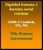 dignidad humana y doctrina social cristiana