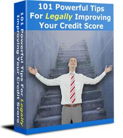 101 powerful tips for legally improving your credit score