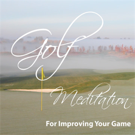 golf meditation for improving your game