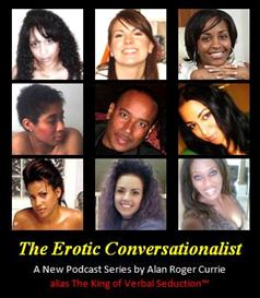 The Erotic Conversationalist Episode One | Audio Books | Podcasts