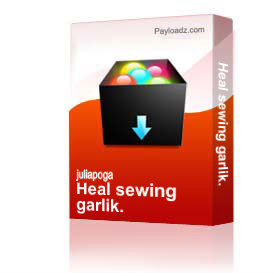 heal sewing garlik.
