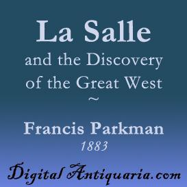 La Salle and the Discovery of the Great West | eBooks | History