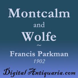 Montcalm and Wolfe | eBooks | History