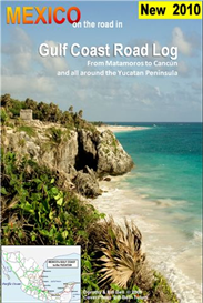 mexico gulf coast and yucatan road and travel guide