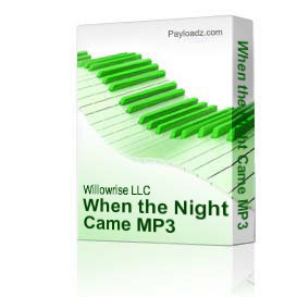 when the night came mp3