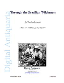 Through the Brazilian Wilderness (1914) | eBooks | History