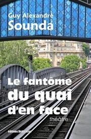 Le fantome du quai den face de Guy Alexandre Sounda | eBooks | Fiction