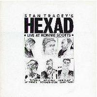 Stan Tracey's Hexad Live At Ronnie Scott's -Metro Allegretto | Music | Jazz