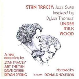 Stan Tracey Quartet with Donald Houston - Under Milk Wood - Pen Pals | Music | Jazz