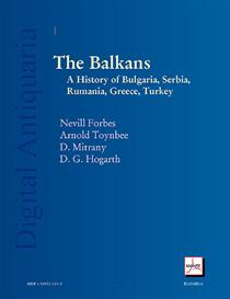 The Balkans: A History of Bulgaria, Serbia, Greece, Rumania, Turkey | eBooks | History
