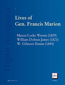 Lives of Gen. Francis Marion: The Three Classic Biographies | eBooks | History