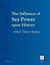The Influence of Sea Power Upon History | eBooks | History