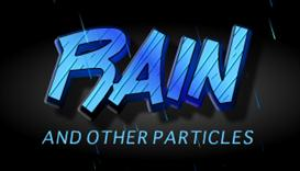 rain and other particles